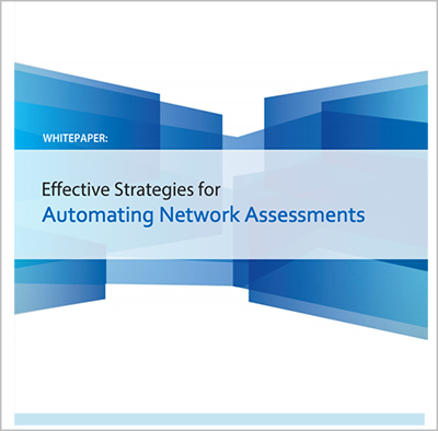 How to Automate Network Assessments White Paper