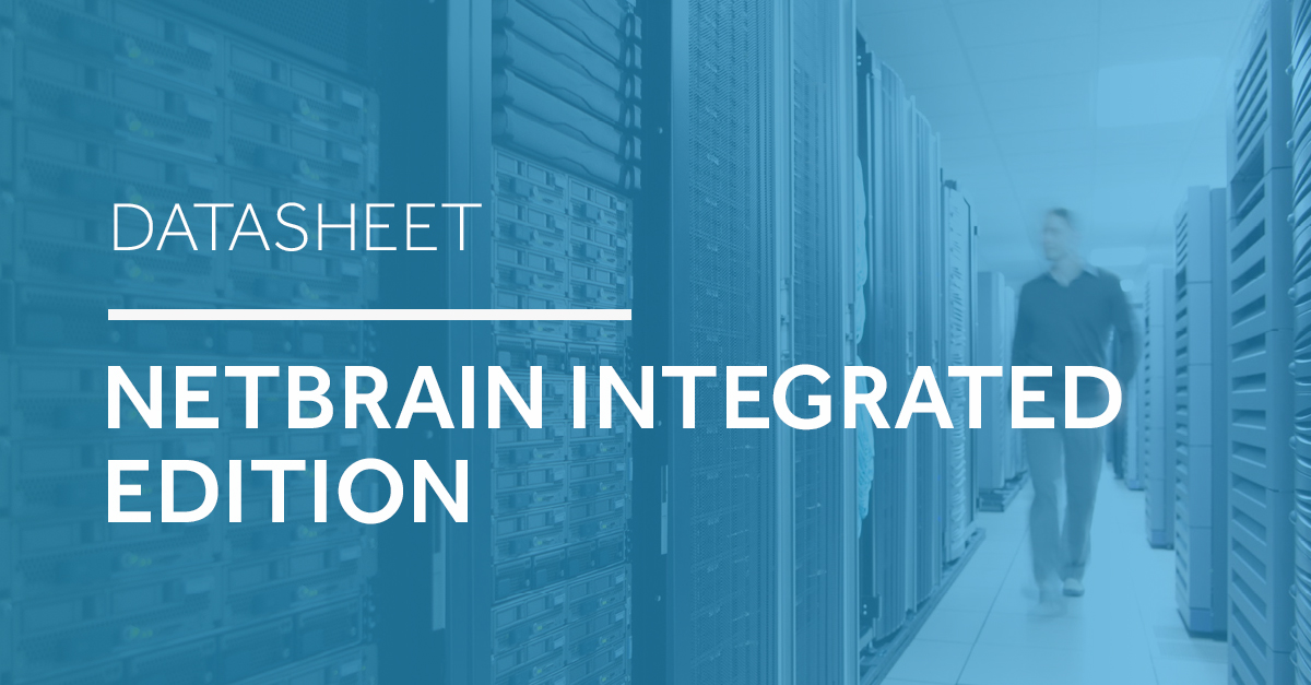 NetBrain Integrated Edition